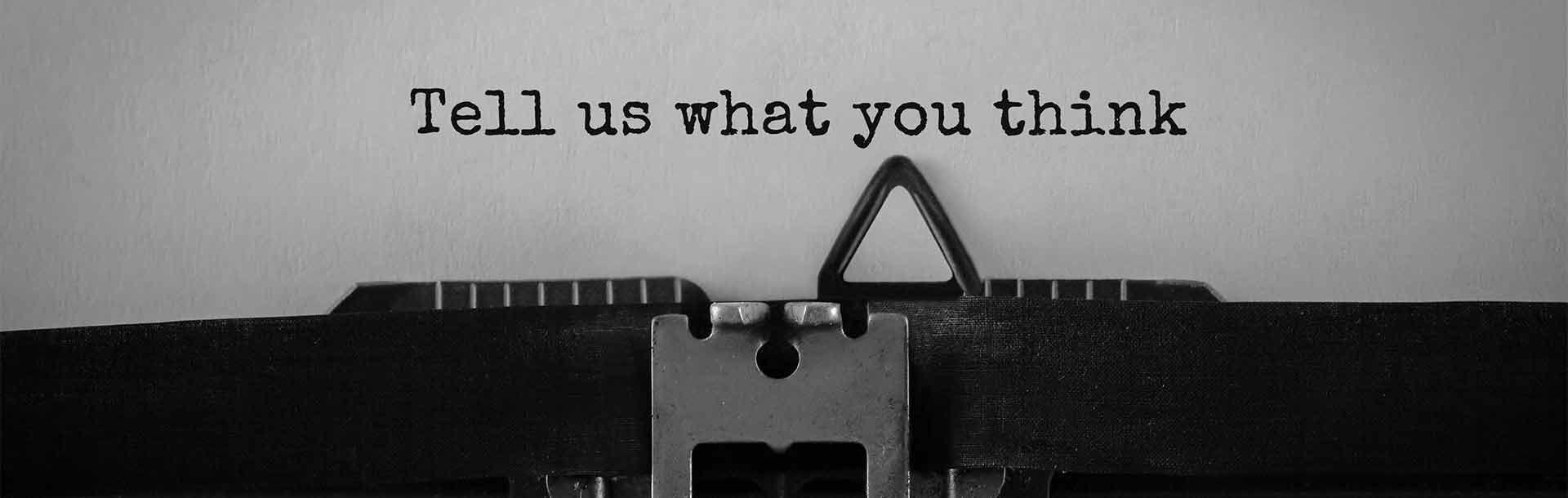 tell us what you think - confidential questionnaire